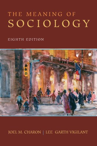 9780138133283: The Meaning of Sociology (8th Edition)