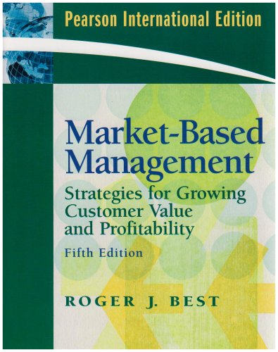 9780138133962: Market-Based Management: International Version: Strategies for Growing Customer Value and Profitability