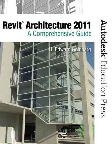 9780138134839: Revit Architecture 2011: A Comprehensive Guide (Autodesk Education Press)