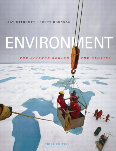 9780138135645: Environment: The Science Behind the Stories Value Package (includes CourseCompass™ with E-book Student Access Kit for Environment: The Science behind the Stories) (3rd Edition)