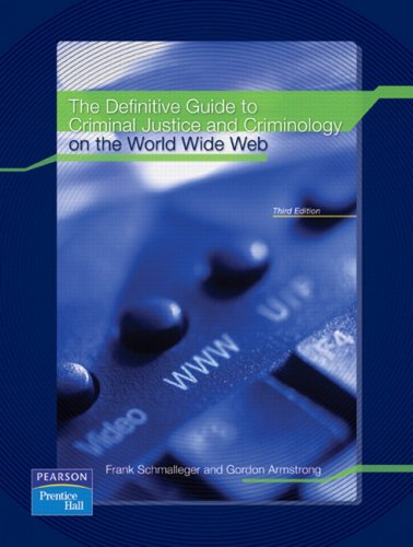 9780138135812: Definitive Guide to Criminal Justice and Criminology on the World Wide Web, The (3rd Edition)