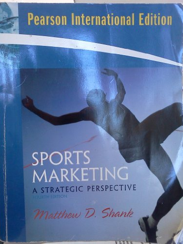 9780138137458: (Pearson International Edition) Sports Marketing: A Strategic Perspective (Pearson International Edition) (Pearson International Edition)