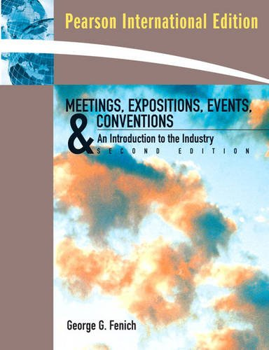 9780138137557: Meetings, Expositions, Events and Conventions: an Introduction to the Industry