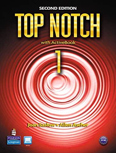 Top Notch 1 with ActiveBook, 2nd Edition (9780138140830) by Joan Saslow; Allen Ascher