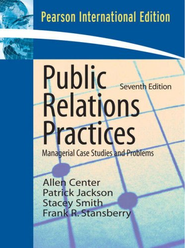 9780138142711: Public Relations Practices: Managerial Case Studies and Problems