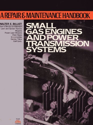 9780138143190: Small gas engines & power transmission systems: A repair and maintenance handbook