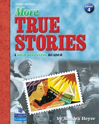 9780138143428: More True Stories: A High-Beginning Reader (3rd Edition)