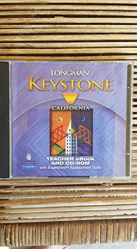 Longman Keystone California B; Teacher eBook and CD-ROM with ExamView Assessment Suite: Longman ...