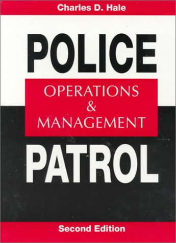 9780138144845: Police Patrol: Operations and Management (2nd Edition)