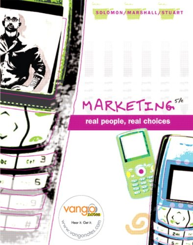 9780138145507: Marketing: Real People, Real Choices Value Pack (includes OneKey CourseCompass, Student Access Kit, Videos on DVD for Marketing, and VangoNotes Audio Download)