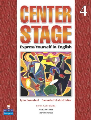 Center Stage 4 Student Book with Life: Lynn Bonesteel, Samuela