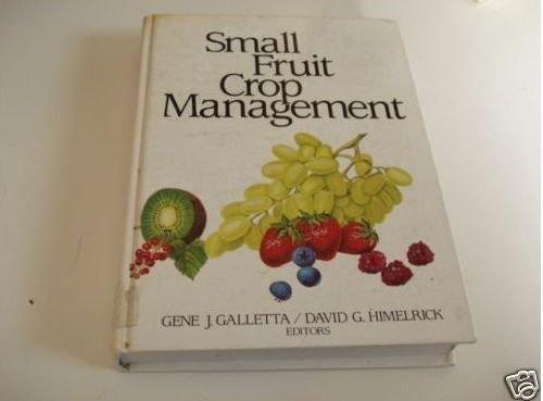 9780138146092: Small Fruit Crop Management
