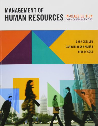Management of Human Resources, Third Canadian Edition,: Gary Dessler