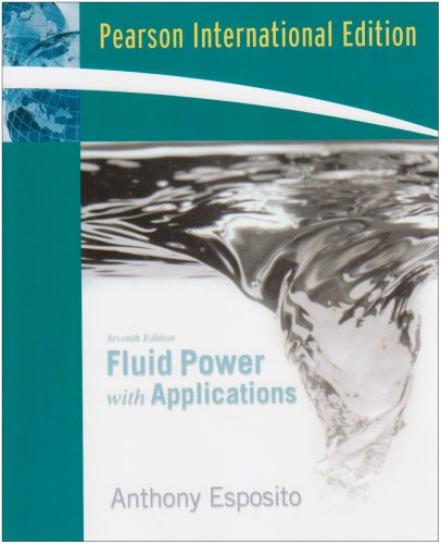 9780138149543: Fluid Power with Applications