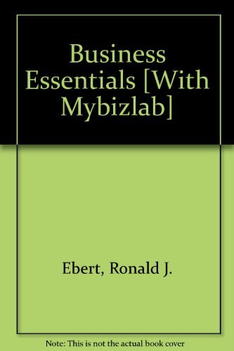 9780138151744: Business Essentials and MybizLab with Ebook Student Access Code Package (7th Edition)
