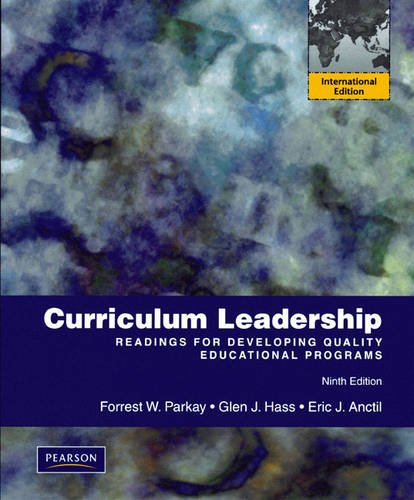 9780138152482: Curriculum Leadership: Readings for Developing Quality Educational Programs: International Edition