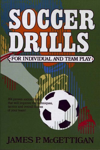9780138153663: Soccer Drills for Individual and Team Play