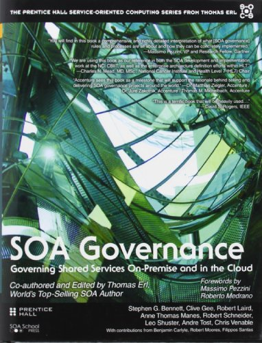 9780138156756: SOA Governance: Governing Shared Services On-Premise and in the Cloud (Prentice Hall Service-Oriented Computing Series from Thomas ERL)