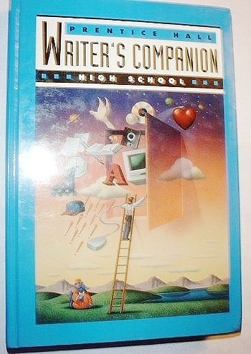 PRENTICE HALL WRITER'S COMPANION (HIGH SCHOOL) FIRST: PRENTICE HALL