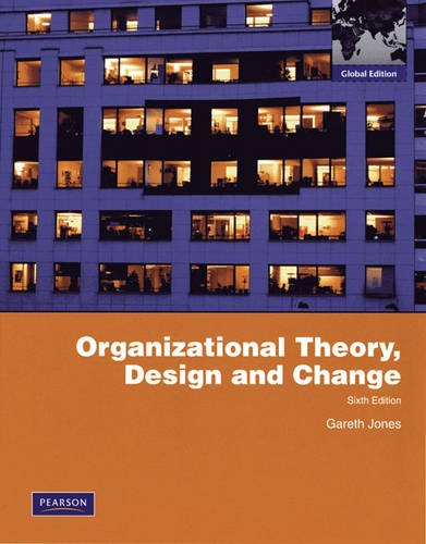 9780138157111: Organizational Theory, Design, and Change: Text and Cases