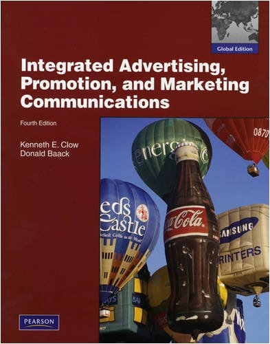 9780138157371: Integrated Advertising, Promotion and Marketing Communications:Global Edition