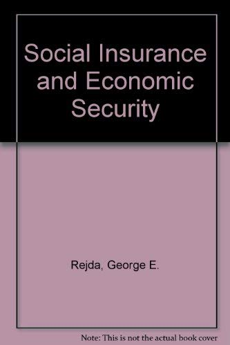 9780138157791: Social Insurance and Economic Security