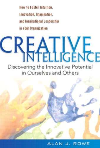 9780138157920: Creative Intelligence: Discovering the Innovative Potential in Ourselves and Others
