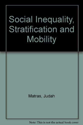 9780138158118: Social Inequality, Stratification and Mobility (Prentice-Hall sociology series)