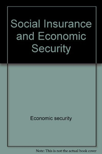 9780138158453: Social Insurance and Economic Security