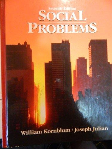 Social Problems: Julian, Joseph, Kornblum,