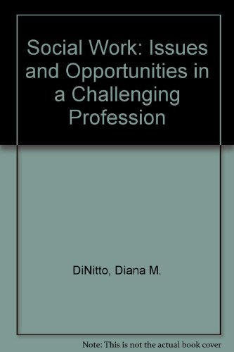 9780138169435: Social Work: Issues and Opportunities in a Challenging Profession