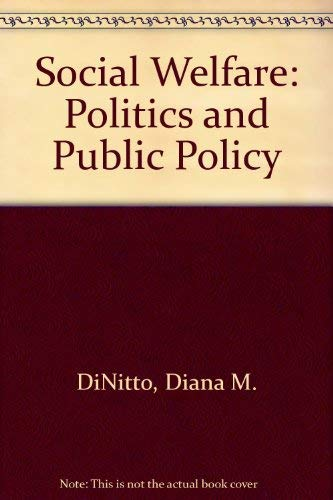 9780138170653: Social Welfare: Politics and Public Policy