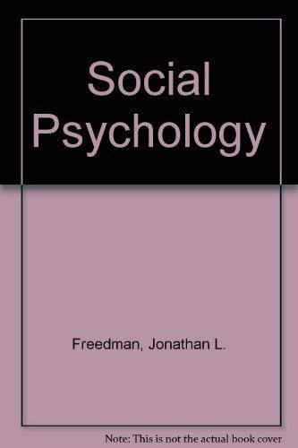 Social Psychology: Jonathan L. Freedman;