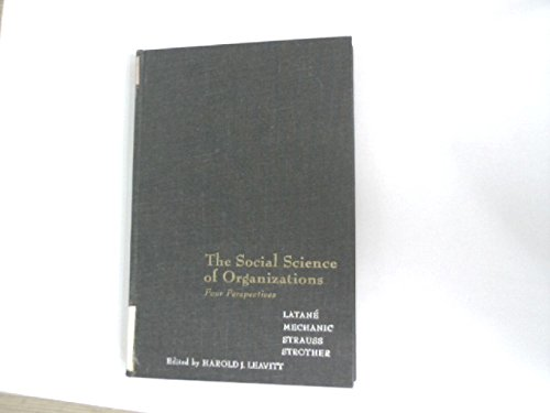 9780138182298: Social Science of Organizations