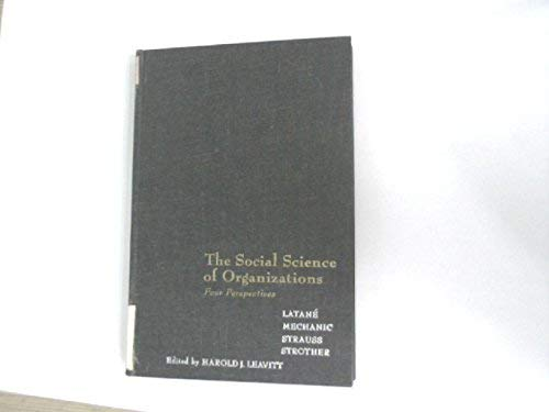 Social Science of Organizations: Leavitt, Harold J., ed