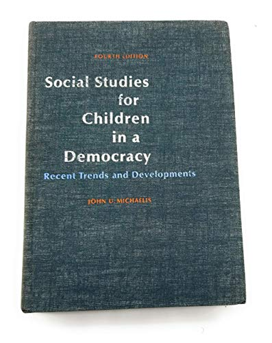 9780138188078: Social Studies for Children in a Democracy: Recent Trends and Developments