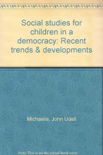 9780138188726: Title: Social studies for children in a democracy Recent