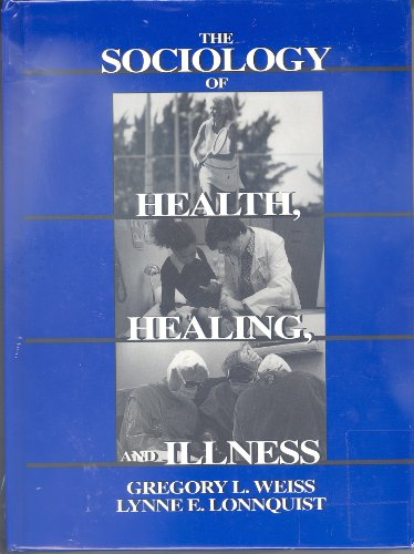 9780138190613: The Sociology of Health, Healing and Illness