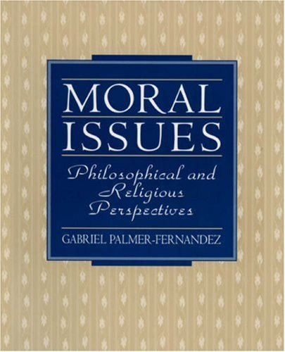 9780138191450: Moral Issues: Philosophical and Religious Perspectives