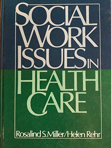 Social Work Issues in Health Care