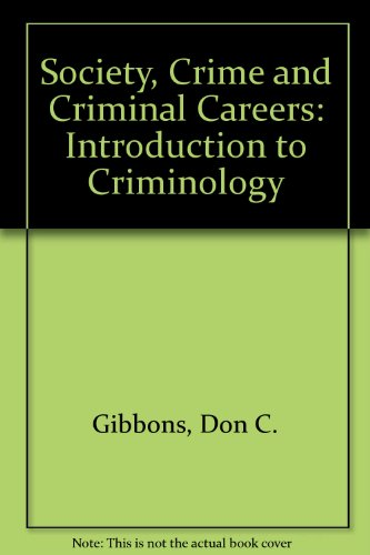 9780138200848: Society, Crime and Criminal Careers: Introduction to Criminology