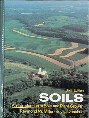 9780138202262: Soils: An Introduction to Soils and Plant Growth