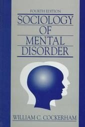 9780138204990: Sociology of Mental Disorder