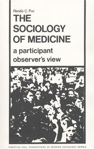 9780138205072: The Sociology of Medicine