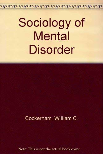 9780138208868: Sociology of mental disorder