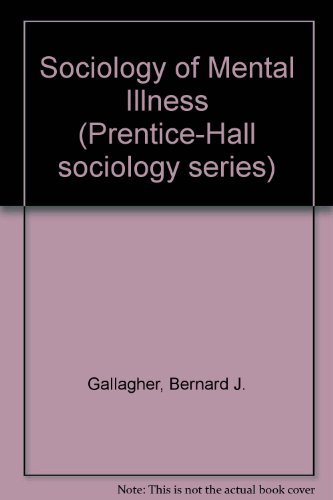 9780138209285: Sociology of Mental Illness (Prentice-Hall series in sociology)