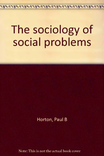 9780138209377: Title: The sociology of social problems