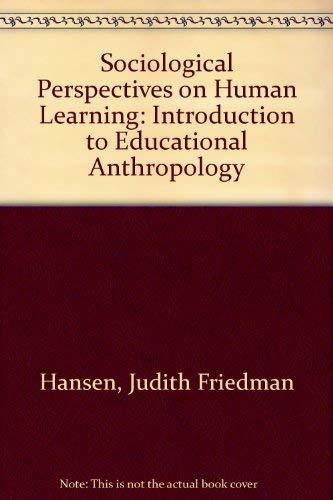 Sociocultural Perspectives on Human Learning : An: Judith Friedman Hansen
