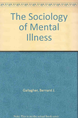 9780138211172: The Sociology of Mental Illness