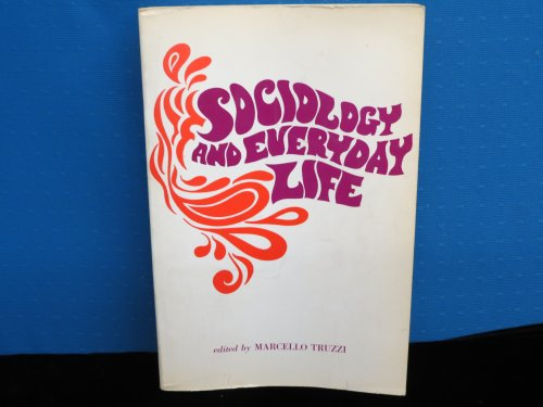 Sociology and Everyday Life: truzzi, marcello